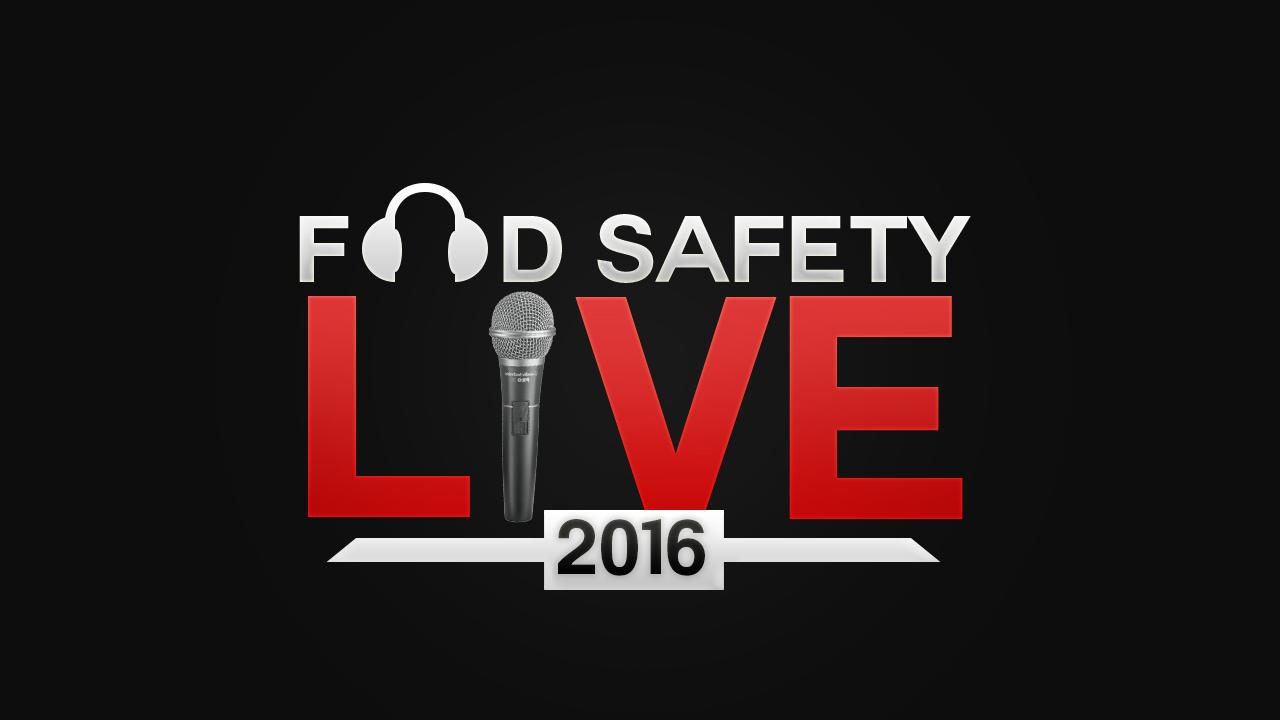 Food Safety Live 2016 Online Conference